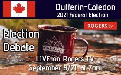 Dufferin Board of Trade / Rogers TV Host Federal Election Debate